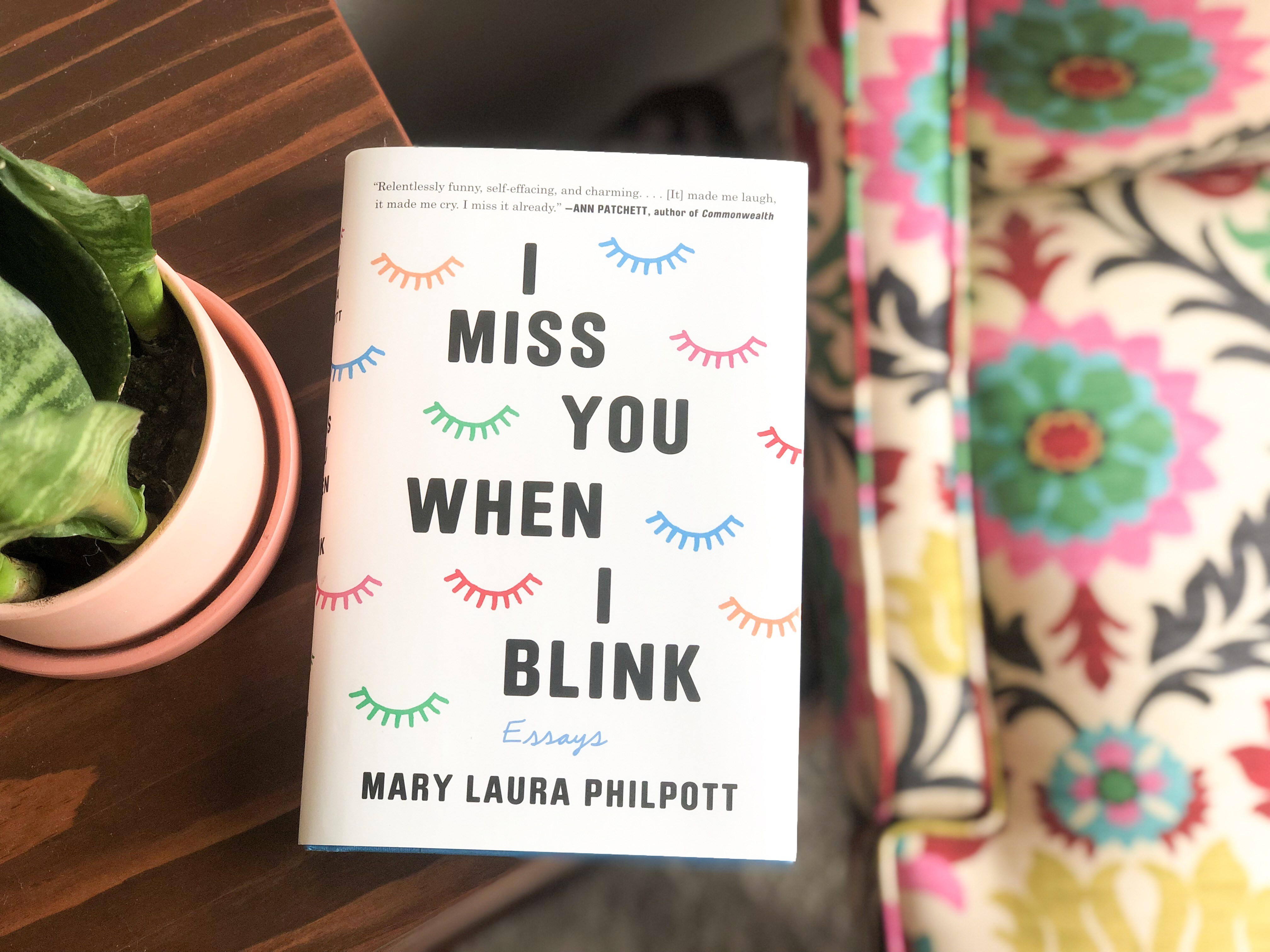 I Miss You When I Blink, Mary Laura Philpott