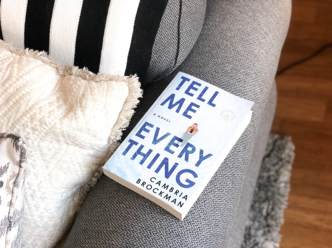 Tell Me Everything, Cambria Brockman